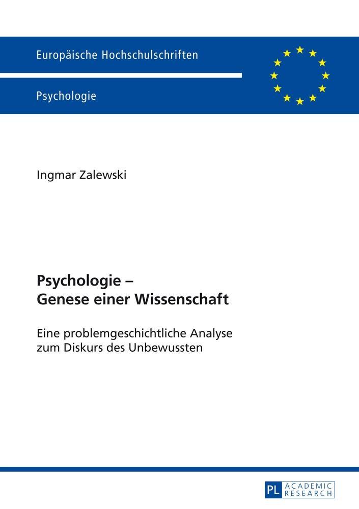 Psychologie - Genese einer Wissenschaft - Ingmar Zalewski -  9783631645147