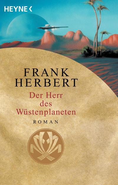 Der Herr des Wüstenplaneten: Roman (Der Wüstenplanet, Band 2)