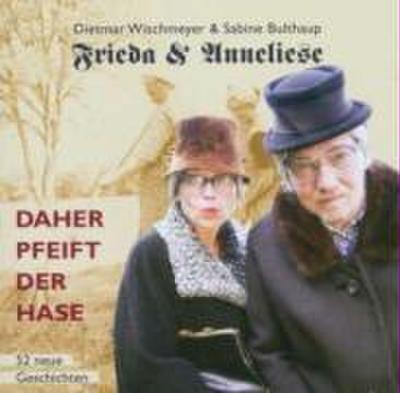 Frieda & Anneliese, Daher pfeift der Hase, 2 Audio-CDs