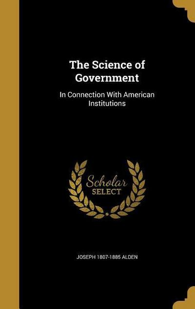 SCIENCE OF GOVERNMENT