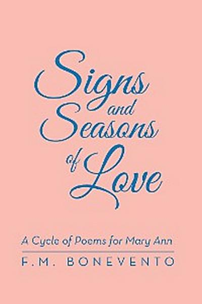 Signs and Seasons of Love