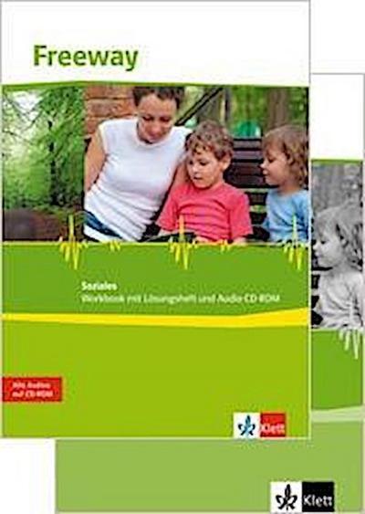 Freeway Soziales 2011. Schülerpaket (Workbook, Audio-CD und Vokabellernheft). Englisch für berufliche Schulen