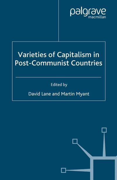 Varieties of Capitalism in Post-Communist Countries
