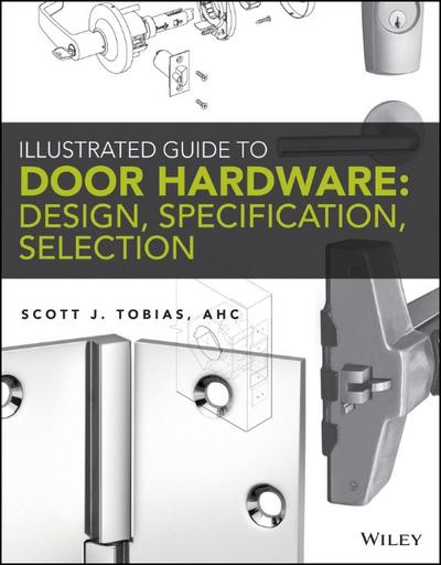 Illustrated Guide to Door Hardware