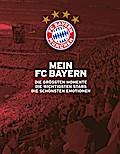 Mein FC Bayern - Das Fanbuch
