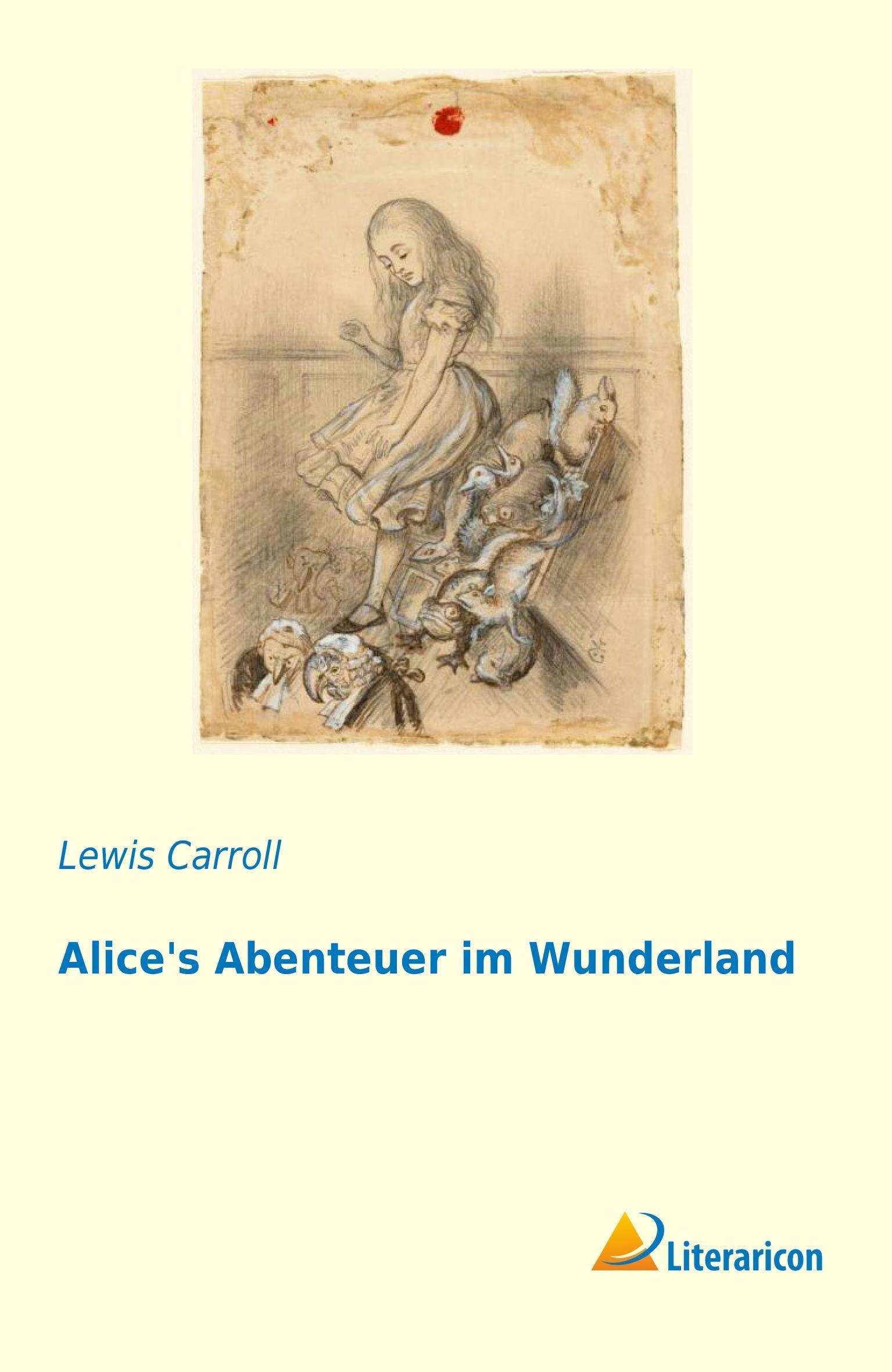 Alice's Abenteuer im Wunderland Lewis Carroll