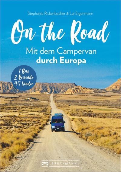 On the Road Mit dem Campervan durch Europa