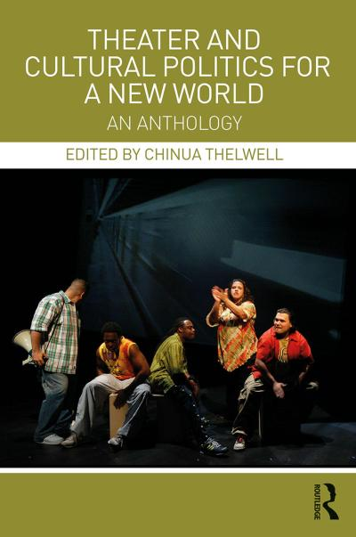 Theater and Cultural Politics for a New World