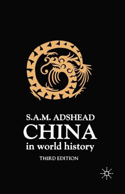 China in World History, Third Edition