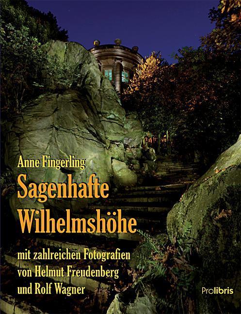 Sagenhafte Wilhelmshöhe Anne Fingerling