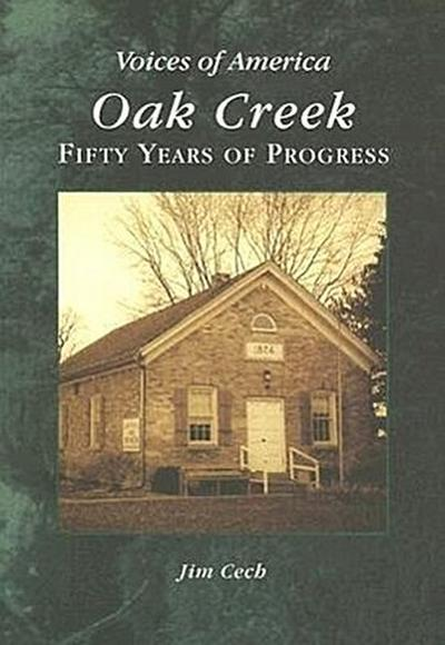 Oak Creek:: Fifty Years of Progress