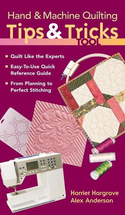 Hand & Machine Quilting Tips & Tricks Tool