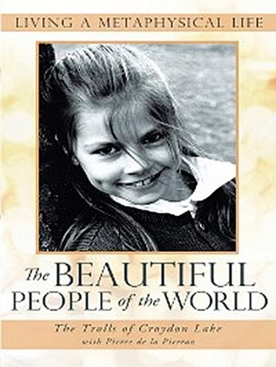 The Beautiful People of the World