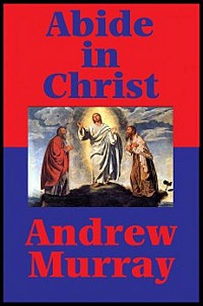 Abide in Christ (Impact Books)