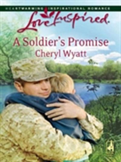 Soldier's Promise (Mills & Boon Love Inspired) (Wings of Refuge, Book 1)