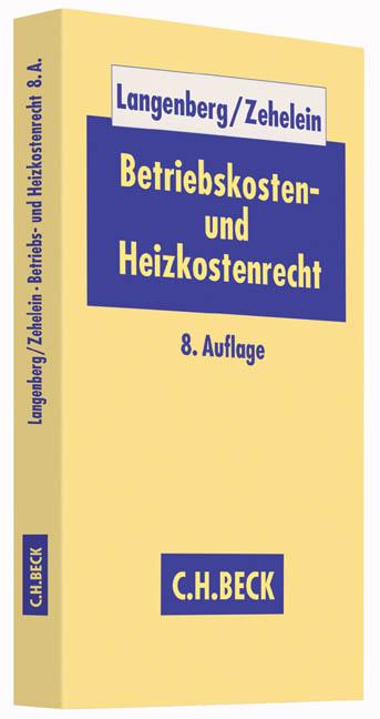 Hans Langenberg ~ Betriebskosten- und Heizkostenrecht 9783406691973
