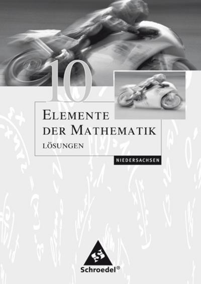 Elemente der Mathematik 10. Lösungen. Sekundarstufe 1. Niedersachsen