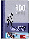 9783848513765 - Joachim Groh: 100 Dinge, die jedes Paar einmal tun sollte - Buch
