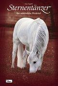 Sternentänzer 08 - Der unheimliche Pferdehof