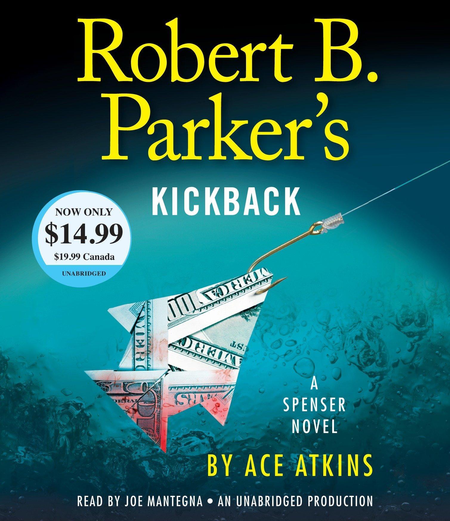 Robert B. Parker's Kickback Ace Atkins
