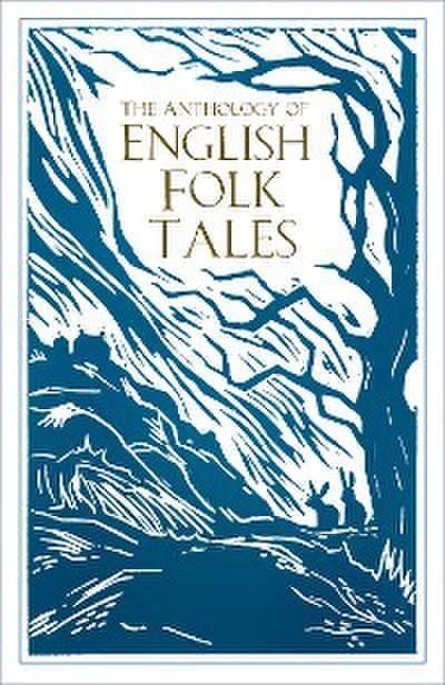 The Anthology of English Folk Tales
