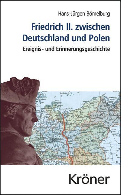 Friedrich II. zwischen Deutschland und Polen