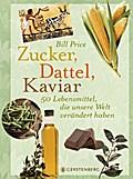 Zucker, Dattel, Kaviar; Zucker, Datteln, Kavi ...