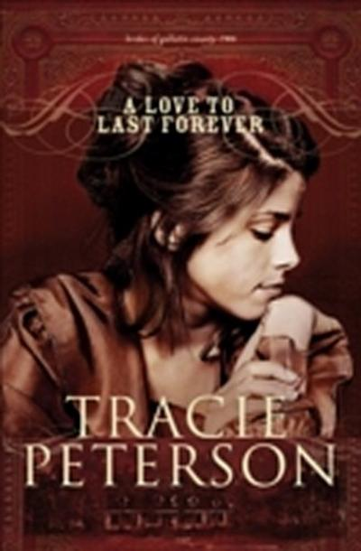 Love to Last Forever (Brides of Gallatin County Book #2)