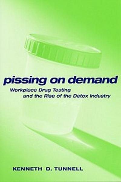 Pissing on Demand