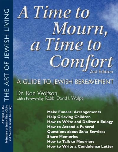 A Time To Mourn, a Time To Comfort (2nd Edition)