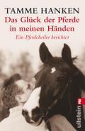 Das Glück der Pferde in meinen Händen
