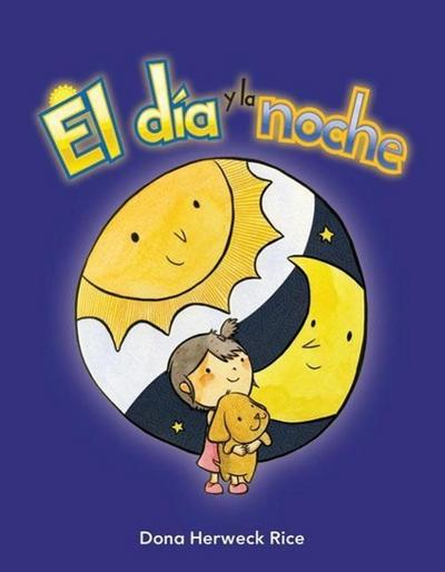El Dia y La Noche (Day and Night) (Spanish Version) (La Hora (Time))