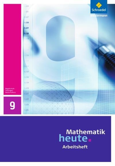Mathematik heute - Ausgabe 2010 für Thüringen