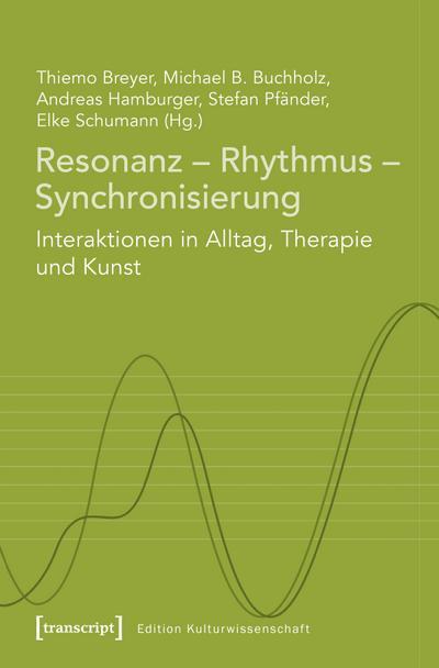 Resonanz - Rhythmus - Synchronisierung