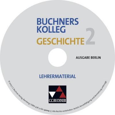 Buchners Kolleg Geschichte, Ausgabe Berlin Lehrermaterial, CD-ROM