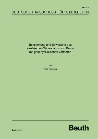 Bestimmung und Bewertung des elektrischen Widerstands von Beton mit geophysikalischen Verfahren