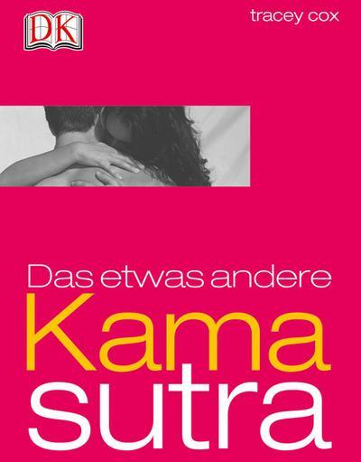 Das etwas andere Kamasutra   ; Deutsch; , über 150 Fotos -