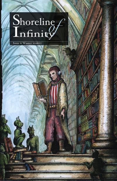 Shoreline of Infinity 6 (Shoreline of Infinity science fiction magazine, #6)