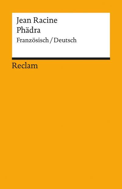 Phädra: Franz. /Dt. (Reclams Universal-Bibliothek)