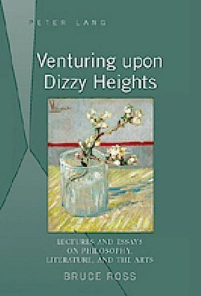 Venturing upon Dizzy Heights