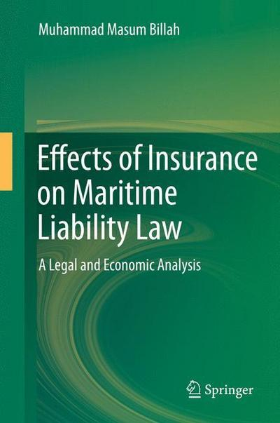 Effects of Insurance on Maritime Liability Law