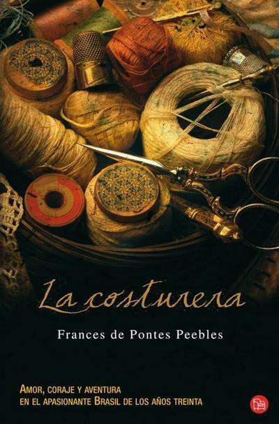 La Costurera = The Seamstress - Frances De Pontes Peebles