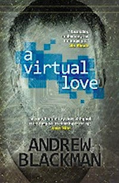 Virtual Love - Legend Press Ltd - Taschenbuch, , Andrew Blackman, ,