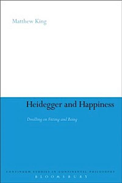 Heidegger and Happiness