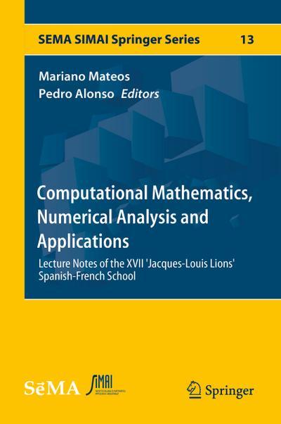 Computational Mathematics, Numerical Analysis and Applications