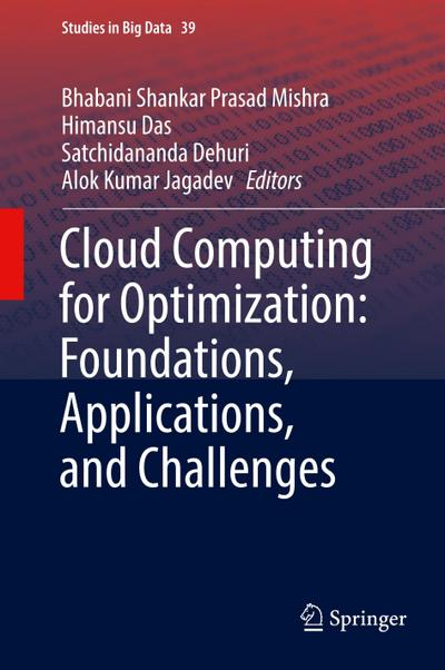 Cloud Computing for Optimization: Foundations, Applications, and Challenges