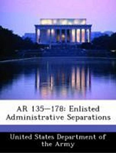 United States Department of the Army: AR 135-178: Enlisted A