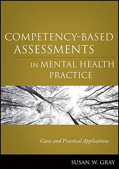 Competency-Based Assessments in Mental Health Practice