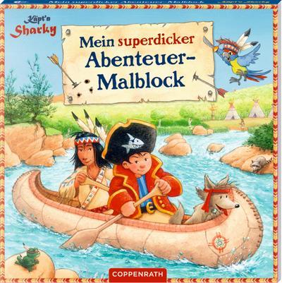 Käpt'n Sharky: Mein superdicker Abenteuer-Malblock