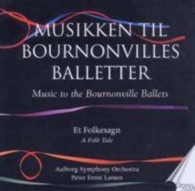 Musik Zu Bournonvilles Balletten,Vol.4
